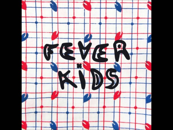 Fever Kids – Holding Grass