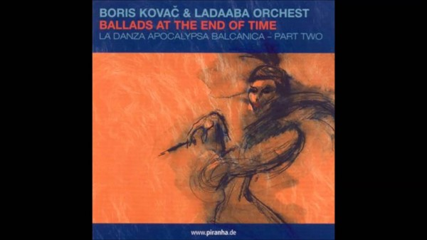 Boris Kovac & Ladaaba Orchest-Beguine At The End