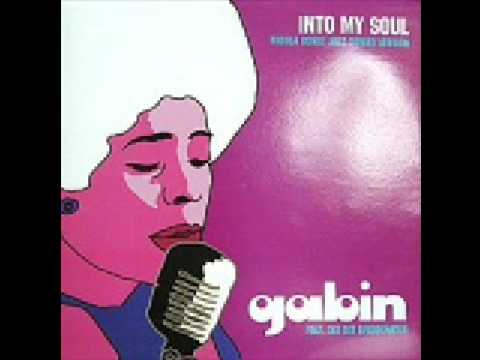 Gabin ft Dee Dee Bridgewater – Into My Soul