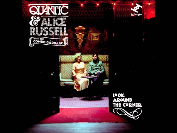 Quantic & Alice Russell with The Combo Bárbaro – Su Suzy
