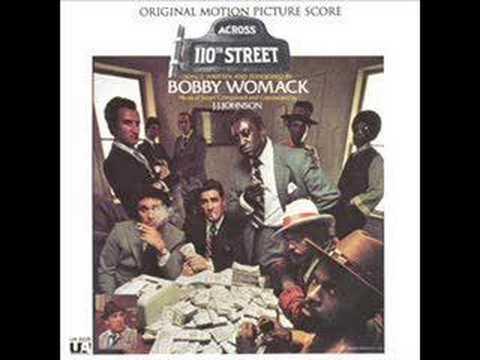 Bobby Womack – Across 110th Street