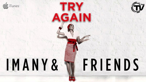 Imany & Friends – Try Again
