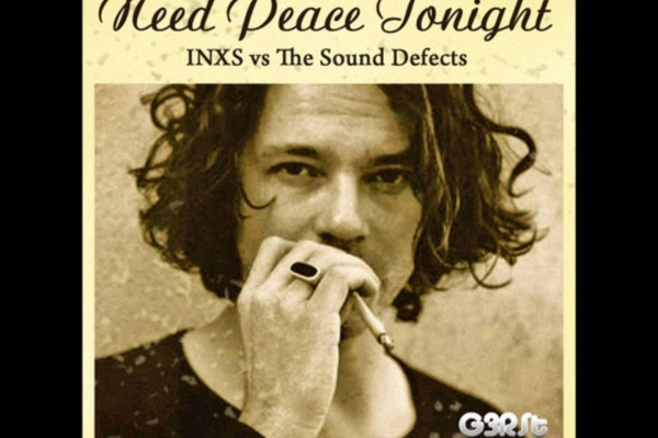 INXS vs The Sound Defects – Need Peace Tonight