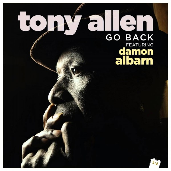 Tony Allen – Go Back (feat. Damon Albarn)