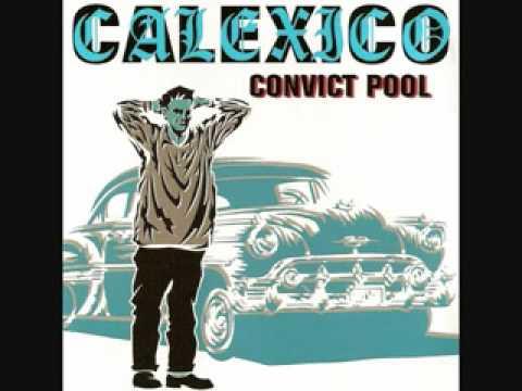 Calexico – Si Tu Disais