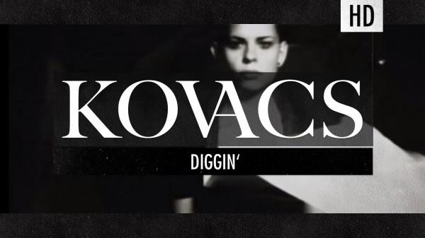 Kovacs – Diggin