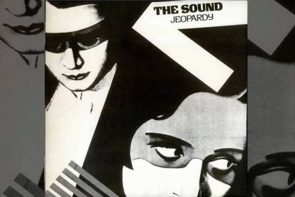 The Sound – I Can't Escape Myself