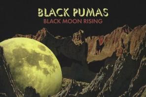 Black Pumas- Black Moon Rising