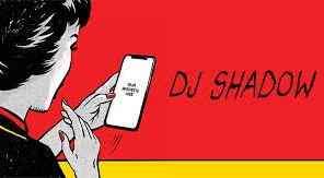 New Release/ Νέα Κυκλοφορία: DJ Shadow- Our Pathetic Age