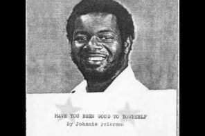 Johnnie Frierson- Have you been good to yourself.